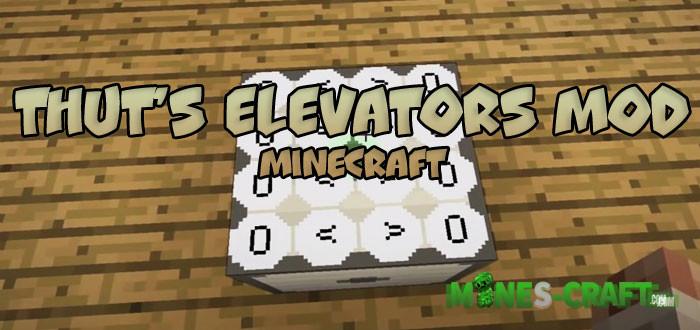 Thut's Elevators Mod