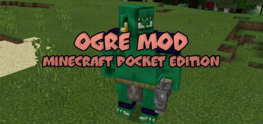 Ogre Mod [MCPE 0.16.0]