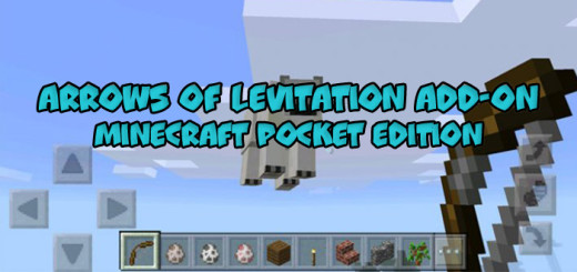 Arrows of Levitation Add-on [Minecraft PE 0.17.0]