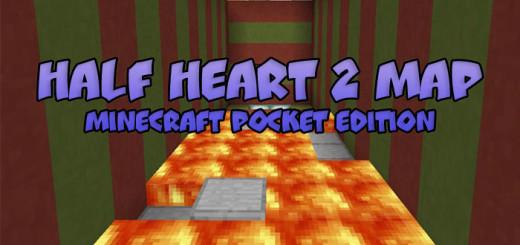 Half Heart 2 Map [MCPE 0.17.0]