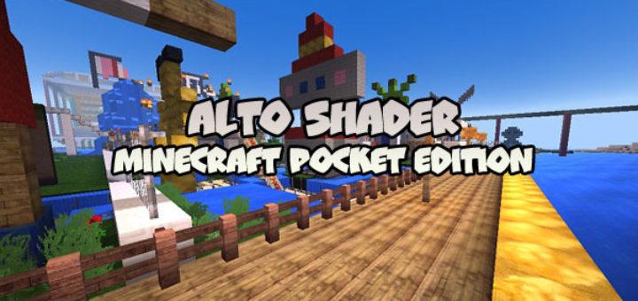 Alto Shader [Minecraft PE 1.1+]