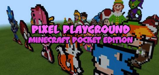 Pixel Playground [Minecraft PE]