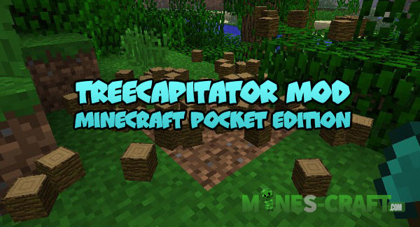 TreeCapitator Mod [Minecraft PE 1 1+] | | Mines-Craft com
