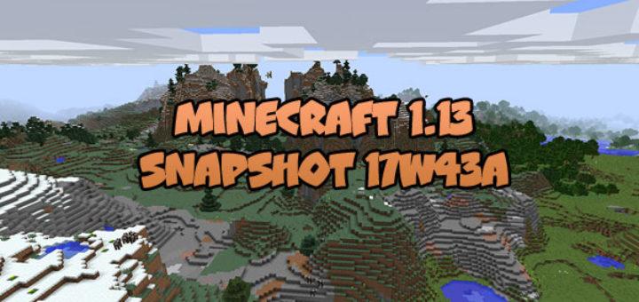 Download Minecraft 1.13 - Snapshot 17W43A
