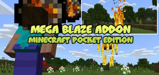 Mega Blaze Addon MCPE
