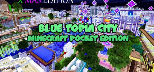 Blue Topia City Minecraft PE