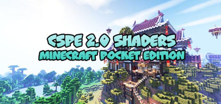 CSPE 2.0 Shaders for Minecraft PE Aquatic