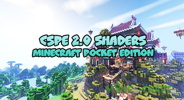 CSPE 2 0 Shaders [Minecraft PE Aquatic] | | Mines-Craft com