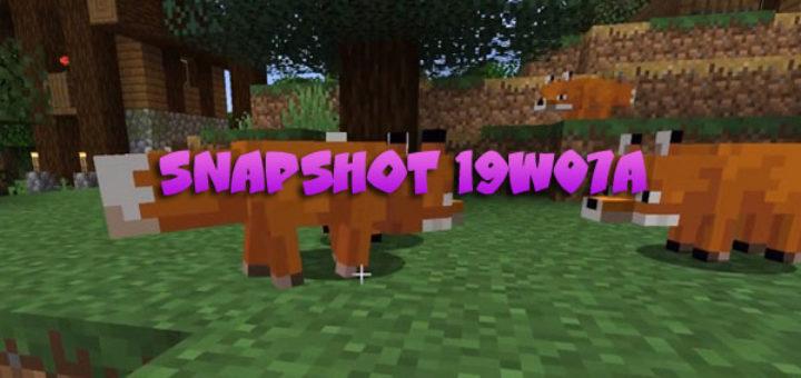 Minecraft 1.14 – Snapshot 19W07A